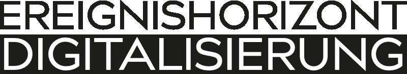 Ereignishorizont Digitalisierung - Logo